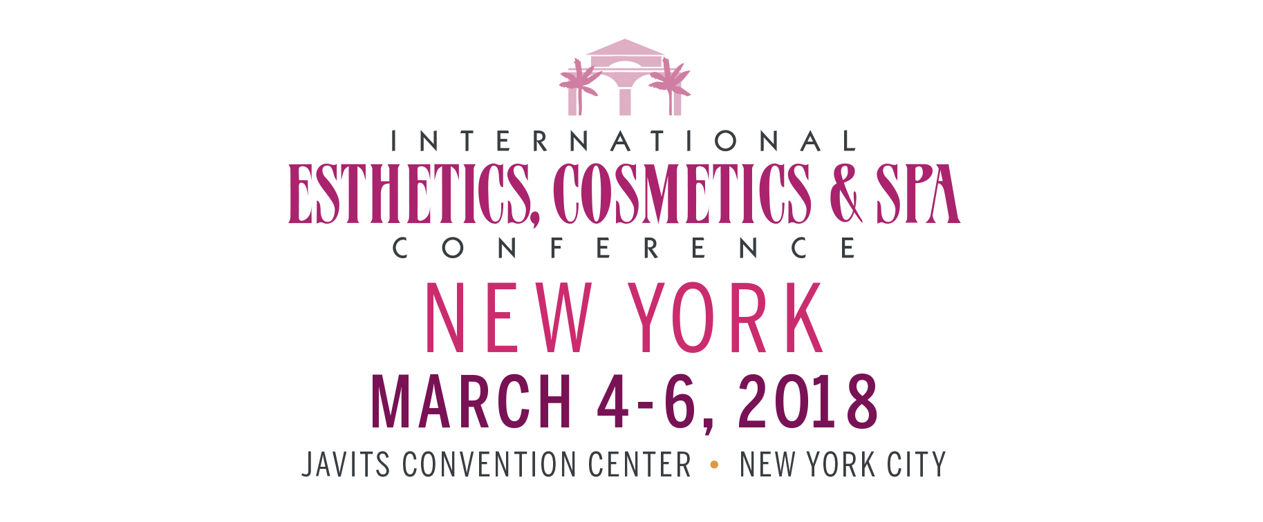 International Esthetics, Cosmetics & Spa Conference New York 2018